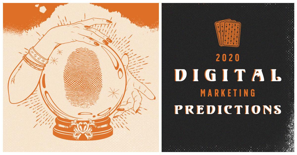 2020 Digital Marketing Predictions | Clicks and Clients